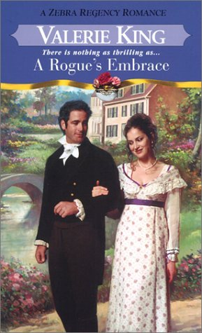 A Rogue's Embrace by Valerie King