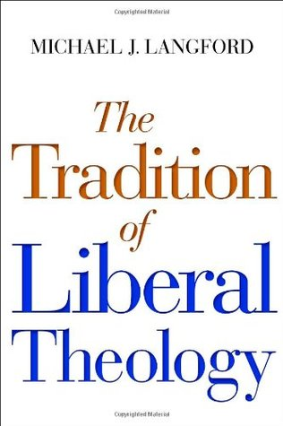 Download online for free The Tradition of Liberal Theology PDF