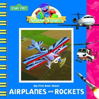 My First Book about Airplanes and Rockets by Kama Einhorn