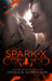 Spark X (Death Collectors, #3)