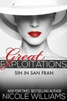 Sin in San Fran (Great Exploitations, #4)