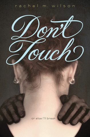 Don't Touch - Rachel M. Wilson epub download and pdf download
