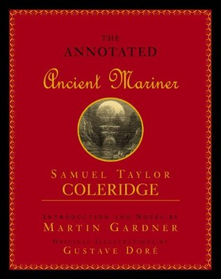 Annotated Ancient Mariner by Samuel Taylor Coleridge