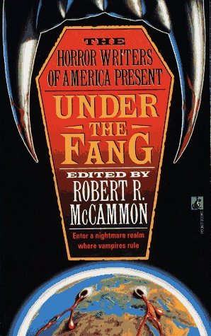 Under the Fang by Robert McCammon