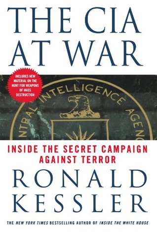The CIA at War by Ronald Kessler