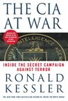 The CIA at War: Inside the Secret Campaign Against Terror
