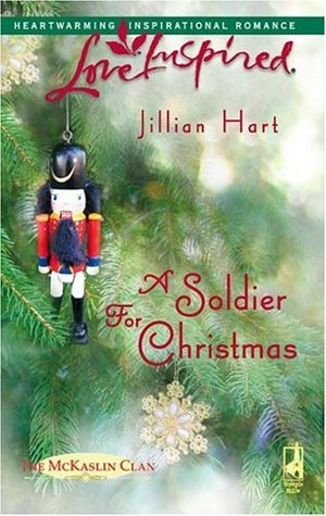 A Soldier for Christmas by Jillian Hart