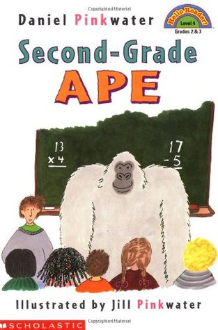 Second-Grade Ape by Daniel Pinkwater