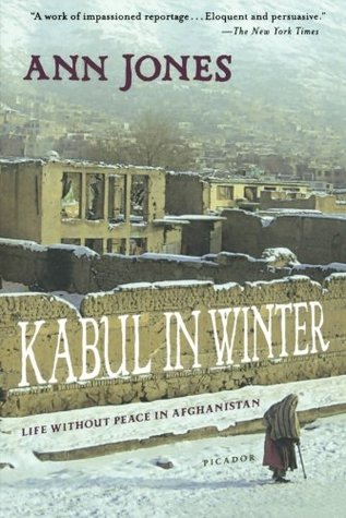 Kabul in Winter by Ann Jones