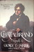Chateaubriand: A Biography:...
