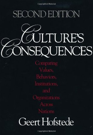 Culture's Consequences by Geert Hofstede