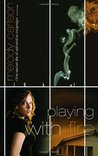 Playing with Fire (The Secret Life of Samantha McGregor, #3)