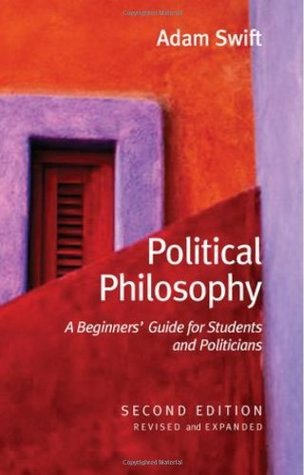 Political Philosophy by Adam Swift