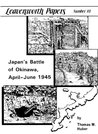 Leavenworth Paper 18: Japan's Battle of Okinawa, April--June 1945