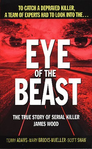 Eye of the Beast by Terry  Adams