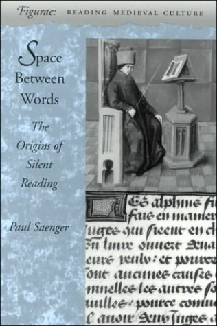Space Between Words: The Origins of Silent Reading