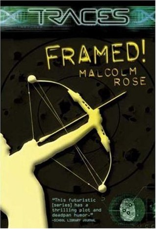 Framed! by Malcolm Rose