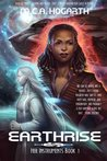 Earthrise (Her Instruments, #1)