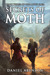 Secrets of Moth (The Moth Saga #3)