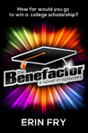 Benefactor, The by Erin Fry