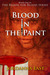 Blood in the Paint by Jordanna East