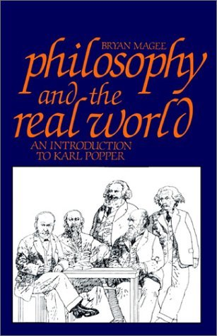 Philosophy and the Real World: An Introduction to Karl Popper