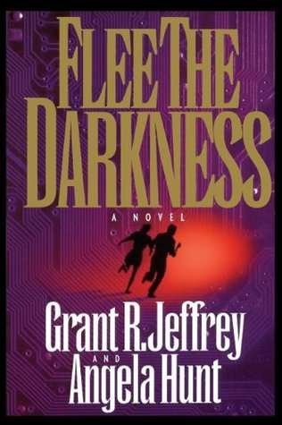 Flee the Darkness by Grant R. Jeffrey
