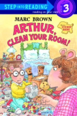 Arthur, Clean Your Room! by Marc Brown