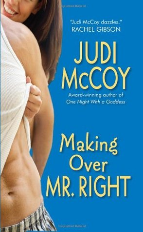 Making Over Mr. Right by Judi McCoy