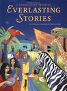 Everlasting Stories: A Family Bible Treasury