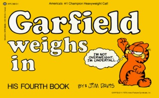 Garfield Weighs In by Jim Davis