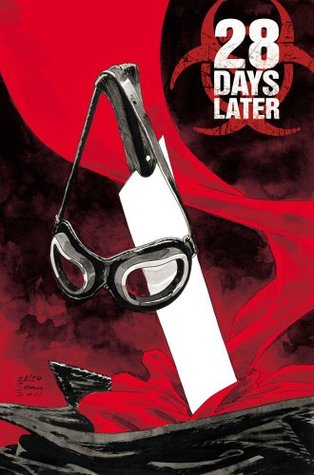 28 Days Later, Vol. 6 by Michael Alan Nelson
