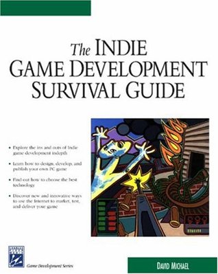 Indie Game Development Survival Guide