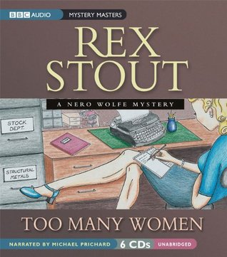 Too Many Women: A Nero Wolfe Mystery