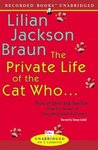 The Private Life of the Cat Who ...: Tales of Koko and Yum Yum from the Journals of James Mackintosh Qwilleran