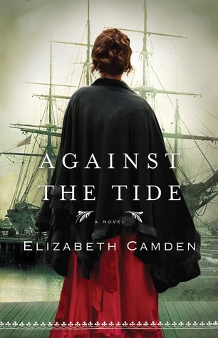 Against the Tide by Elizabeth Camden