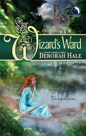 The Wizard's Ward by Deborah Hale
