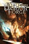 Dragon Forge (Eberron: The Draconic Prophecies, #2)