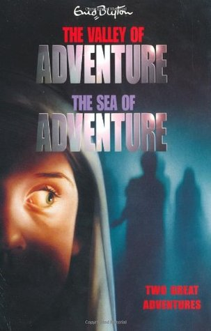 The Valley of Adventure & The Sea of Adventure: Two Great Adventures