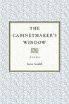 The Cabinetmaker's Window: Poems (Southern Messenger Poets)