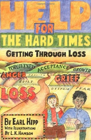 Help for The Hard Times by Earl Hipp