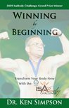 Winning By Beginning: Transform Your Body with the Isagenix IsaBody Challenge