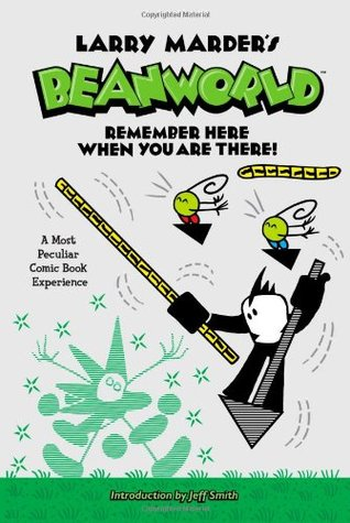 Beanworld, Vol. 3: Remember Here When You are There!
