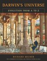 Darwin�s Universe: Evolution from A to Z