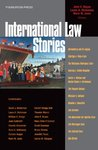 Noyes, Janis and Dickinson's International Law Stories