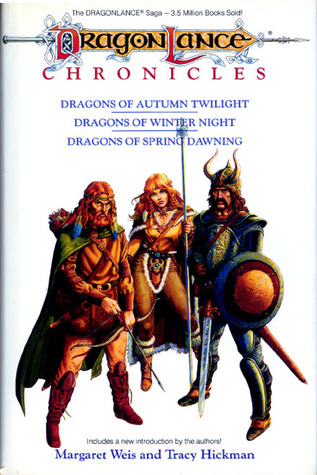 The Dragonlance ChroniclesDragons of Autumn TwilightDragons of Winter NightDragons of Spring Dawning Dragonlance: Chronicles 1-3