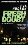 Fresh Doubt - The Complete Novel