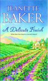 A Delicate Finish by Jeanette Baker