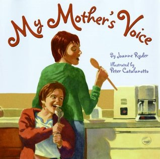 My Mother's Voice by Joanne Ryder