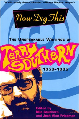 Now Dig This by Terry Southern